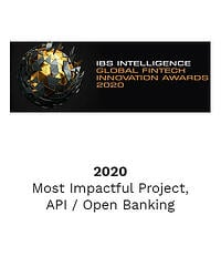 IBS Intelligence Global Fintech Innovation Awards 2020 - Most Impactful Project, API / Open Banking